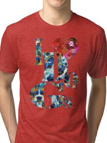 I Love Dogs by Sharon Cummings Tri-blend T-Shirt