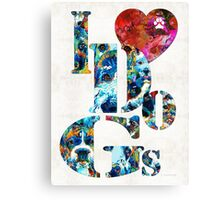 I Love Dogs by Sharon Cummings Canvas Print
