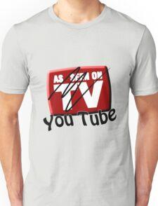 As Seen on... YouTube Unisex T-Shirt