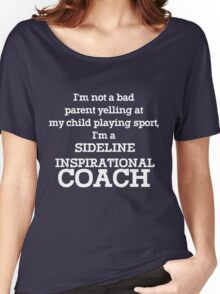 Sideline inspirational coach Women's Relaxed Fit T-Shirt