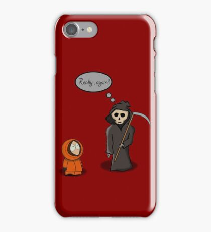 Kenny - Meet with Death iPhone Case/Skin
