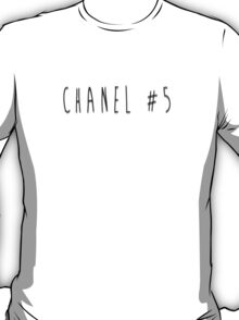 Scream Queens Chanel #5 - ALL PRODUCTS AVAILABLE T-Shirt