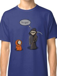 Kenny - You Again? Classic T-Shirt