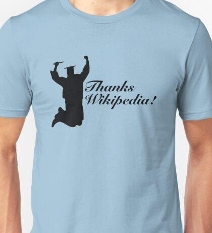 Thanks Wikipedia! Unisex T-Shirt