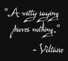 A Witty Saying Proves Nothing by Nwyvre