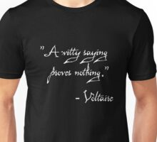A Witty Saying Proves Nothing Unisex T-Shirt
