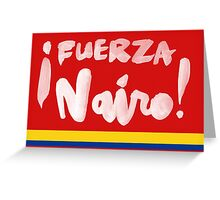 Fuerza Nairo Quintana : Colombian Flag Colors Greeting Card