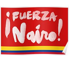 Fuerza Nairo Quintana : Colombian Flag Colors Poster