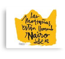 Las Montanas Estan Llamando y Nairo Debe ir / The Mountains Are Calling and Nairo Must Go (Spanish) Canvas Print