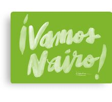 Vamos Nairo! White Bold Brush Script on Movistar Green Canvas Print
