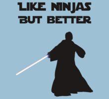 Jedi - Like ninjas but better. by brzt