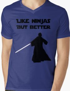 Jedi - Like ninjas but better. Mens V-Neck T-Shirt