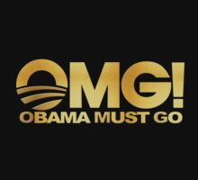 OMG! Obama Must Go (gold) by avdesigns