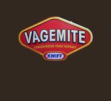 Vagemite - Quiff Unisex T-Shirt