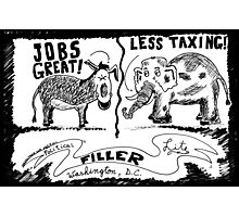 Jobs Great! Less Taxing! Photographic Print