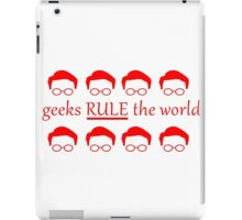 Geeks Rule The World iPad Case/Skin