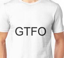 GTFO (White) Unisex T-Shirt