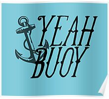 Yeah Buoy! Poster