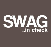 SWAG..in check by Tom Sharman