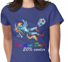 20% Cooler, Rainbow Dash Playing Soccer Womens Fitted T-Shirt