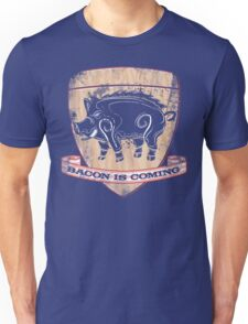 House Pork - Bacon is Coming Unisex T-Shirt