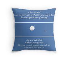 ~ Expectations ~ Throw Pillow