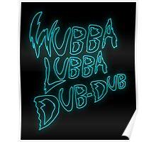 Rick & Morty-Wubba Lubba Dub Dub Logo! Poster