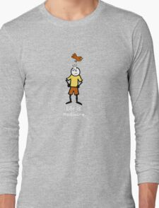 Life is mediocre. Long Sleeve T-Shirt
