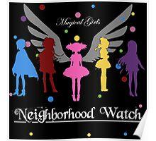 Madoka Magica - Neighbourhood Watch  Poster