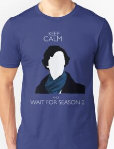 Keep Calm and Wait For Season 2 T-Shirt