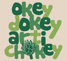 Okey Dokey Artichokey by DetourShirts