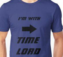 I'm With Time lord Unisex T-Shirt