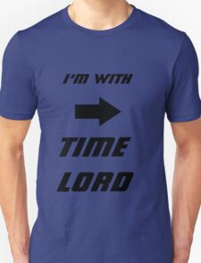 I'm With Time lord T-Shirt