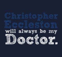 Christopher Eccleston Will Always Be My Doctor T-Shirt
