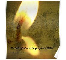 This little light of mine! Poster