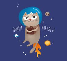 Goodbye, normals! Unisex T-Shirt