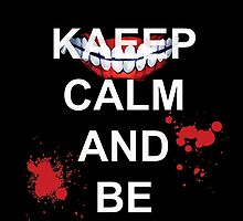 KEEP CALM AND BE GHOUL - model 2 by wjjdo