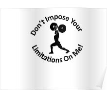Don't Impose Your Limitations On Me! Poster