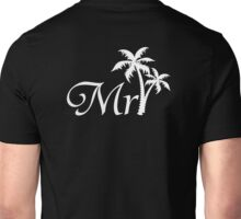 Mister Mr and Mrs Beach Wedding Honeymoon Matching Unisex T-Shirt