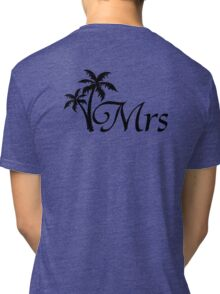 His and Hers Mr and Mrs Palm Tree Honeymoon Matching T-shirts Tri-blend T-Shirt