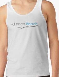 You need beach absolutely T-Shirt