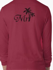 Mister Mr and Mrs Wedding Honeymoon Palm Tree Long Sleeve T-Shirt