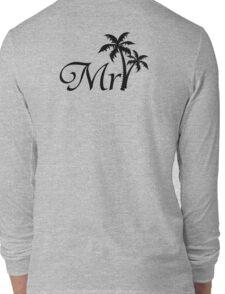 Mister Mr and Mrs Wedding Honeymoon Palm Tree Long Sleeve T-Shirt