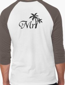 Mister Mr and Mrs Wedding Honeymoon Palm Tree Men's Baseball ¾ T-Shirt