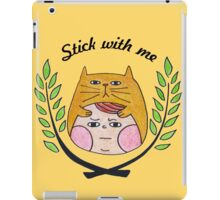 Stick with me iPad Case/Skin