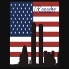 Remember 9-11 by Joseph Baker