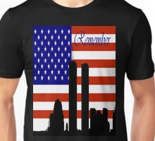 Remember 9-11 Unisex T-Shirt