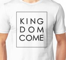 Kingdom Come - Black Unisex T-Shirt