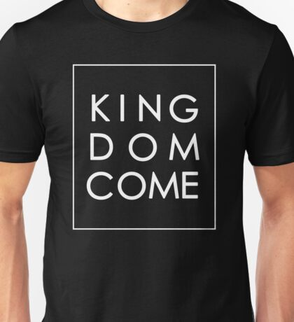 Kingdom Come - White Unisex T-Shirt