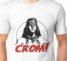 CROM ! Unkind god of the Barbarians Unisex T-Shirt
